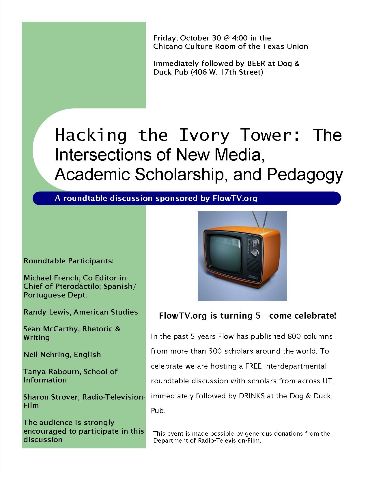 Round table discussion flyer - What Roundtable Discussion Titled Hacking The Ivory Tower The Intersections Of New Media Academic Scholarship And Pedagogy
