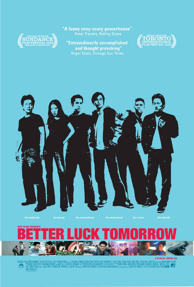 better luck tomorrow The movie: picked up by mtv films after causing a stir at sundance and other film festivals, better luck tomorrow is a promising second.