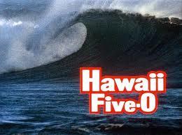Hawaii Five-O Wave