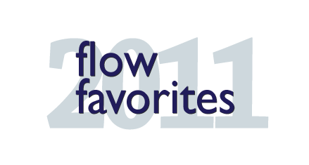 Flow Favorites 2011