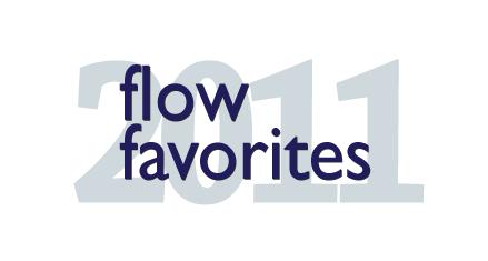 Flow Favorites 2011