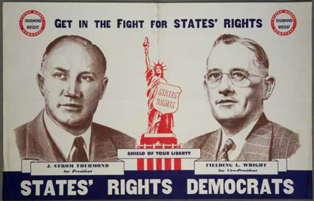 Get in the FIght for States' Rights - States' Rights Democrats